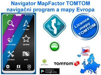 Navigator MapFactor Evropa TOMTOM Android mapy licence