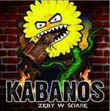 CD Kabanos - zeby W Sciane - 2015